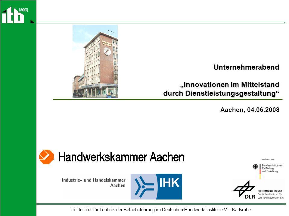 25.02.2008 itb - Institut für Technik der Betriebsführung im Deutschen Handwerksinstitut e.V.