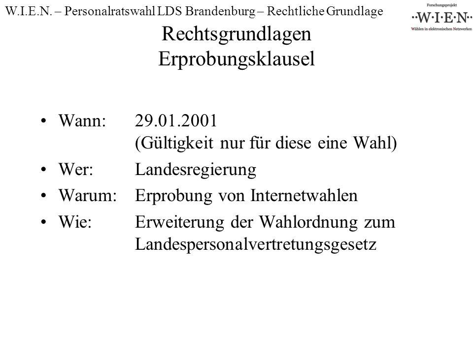 Einzelheiten der Erprobungsklausel: Zugeständnisse Für die Wahl des Personalrates des LDS Brandenburg 2002 darf statt der Vorgehensweise mit Papier auch auf iVoting zurückgegriffen werden.