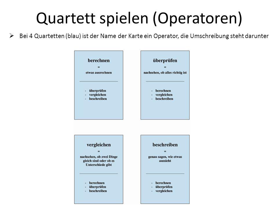 Quartett spielen (Operatoren) Bei 4 Quartetten (blau) ist der Name der Karte ein Operator, die Umschreibung steht darunter