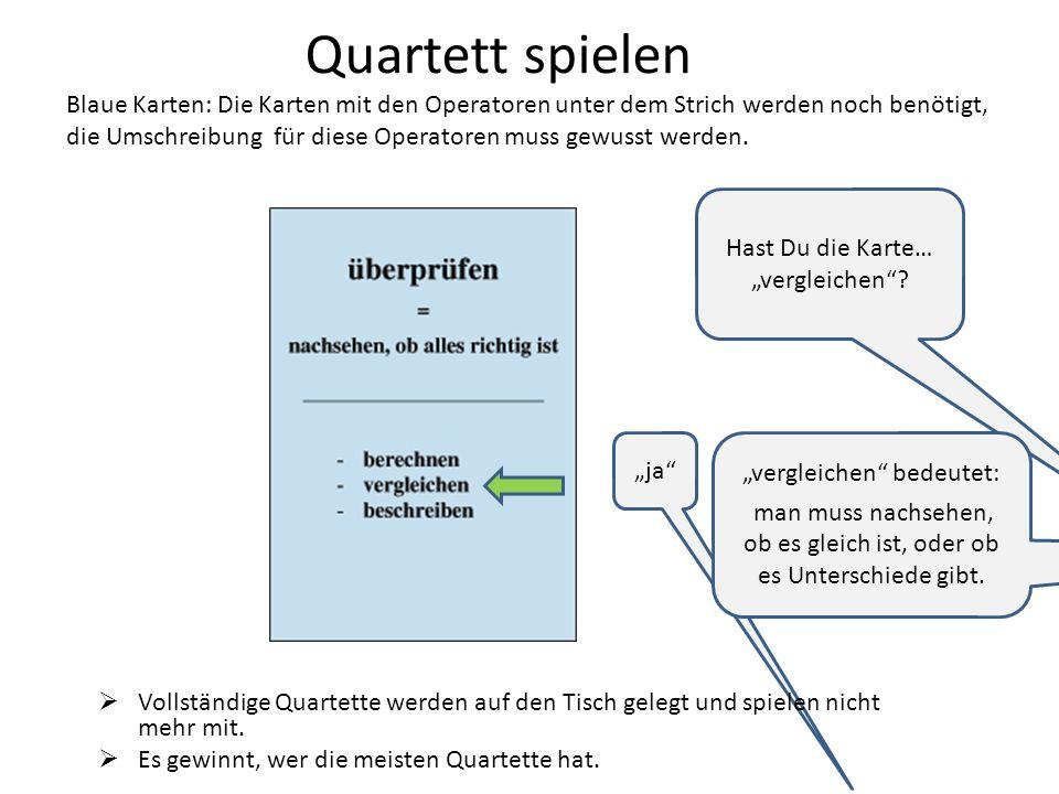 Quartett spielen Blaue Karten: Die Karten mit den Operatoren unter dem Strich werden noch benötigt, die Umschreibung für diese Operatoren muss gewusst