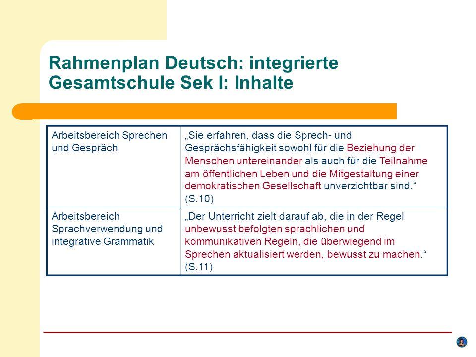 Rahmenplan Deutsch Sek I - Deutsch als Zweitsprache in der Regelklasse: Ziele Einbeziehung der Herkunftssprachen Herkunfts- und Zielsprache können sich im Entwicklungsprozess positiv beeinflussen.