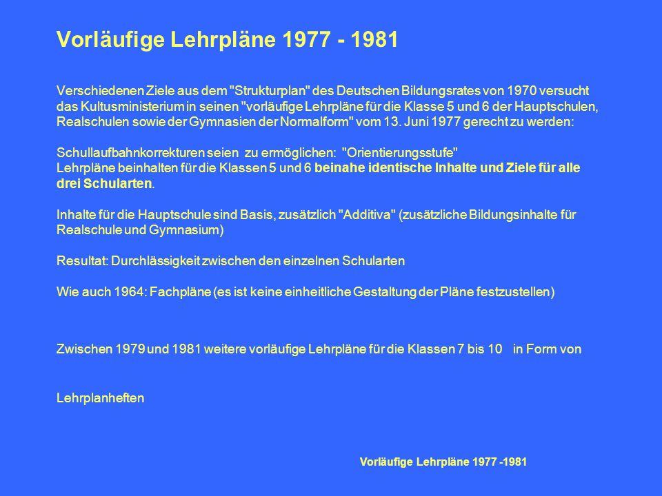 Vorläufige Lehrpläne 1977 - 1981 Verschiedenen Ziele aus dem