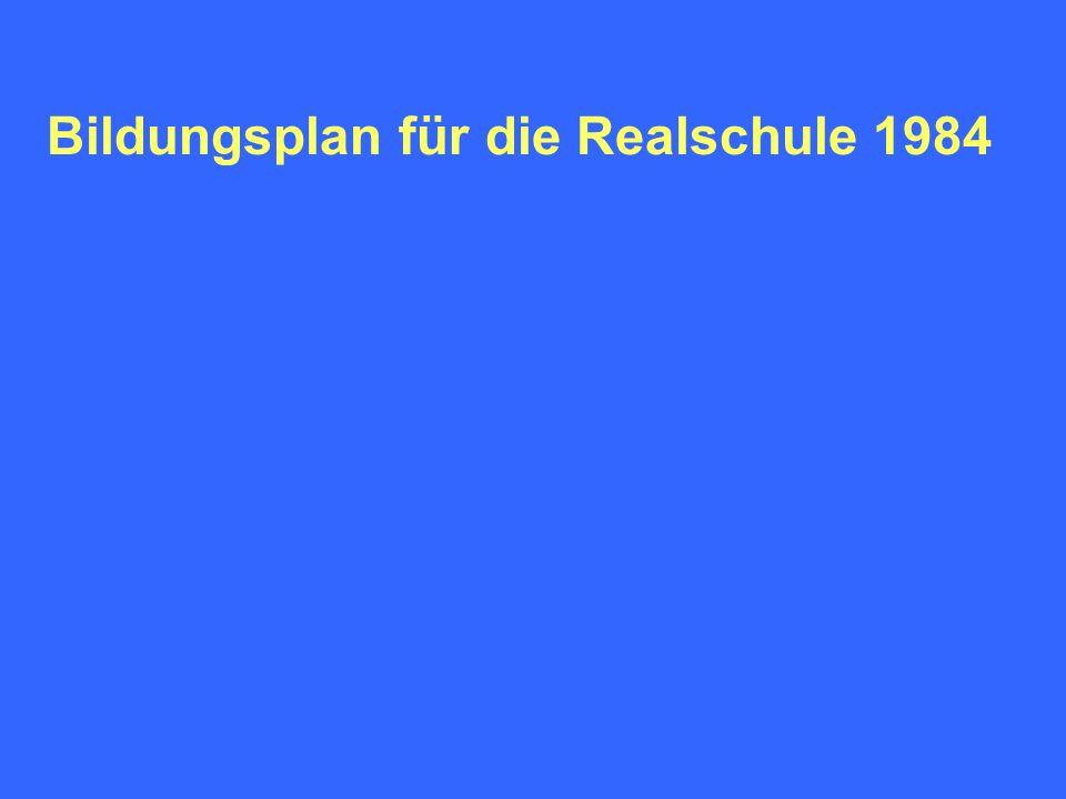 Bildungsplan für die Realschule 1984
