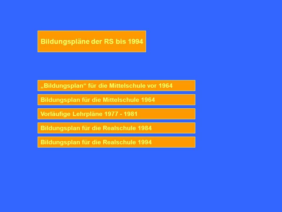 Bildungsplan für die Mittelschulen vor 1964 Beschluß der Kultusministerkonferenz über die Stellung der Mittelschule im Schulaufbau , 1953: Auswahl und Betonung der Unterrichtsfächer im Lehrplan der Mittelschule [sollen] den in der Einleitung genannten Aufgaben und Zielforderungen entsprechen.