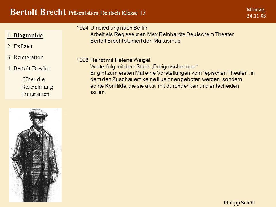 Montag, 24.11.03 Deshalb beschließt er, sich nur auf seine großen Schauspiele zu konzentrieren, wozu er auch Das Leben des Galilei zählt, das 1943 seine Uraufführung im Zürcher Schauspielhaus hat.