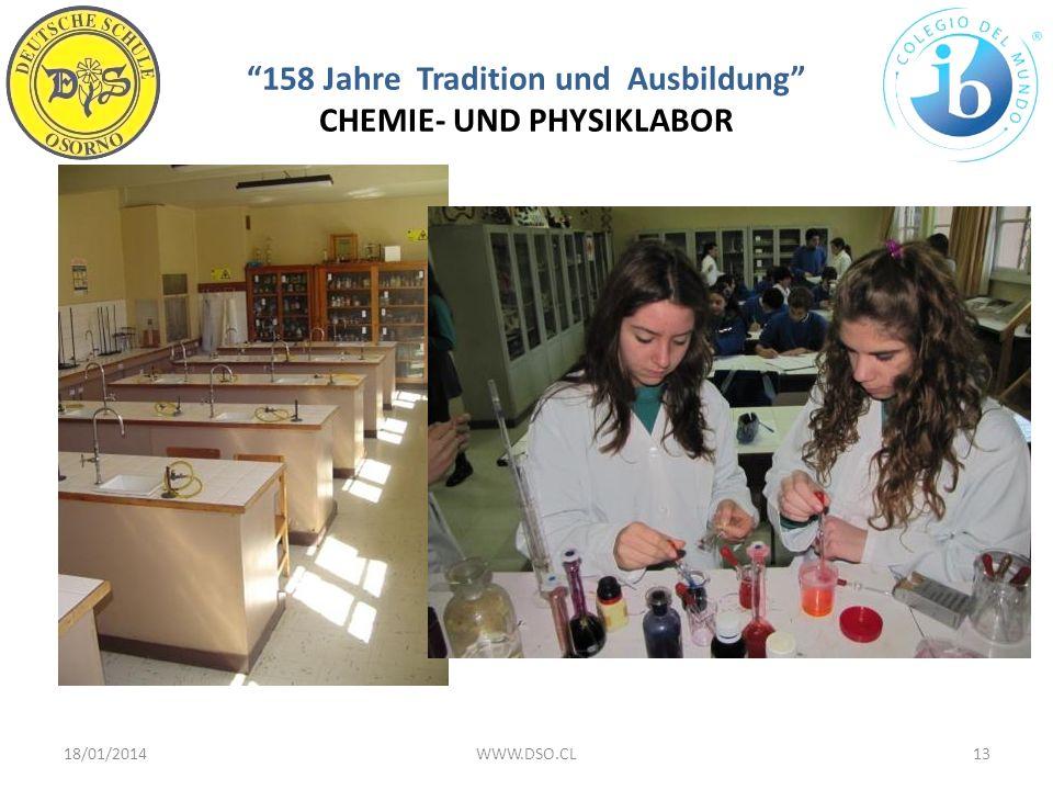 158 Jahre Tradition und Ausbildung CHEMIE- UND PHYSIKLABOR 18/01/201413WWW.DSO.CL