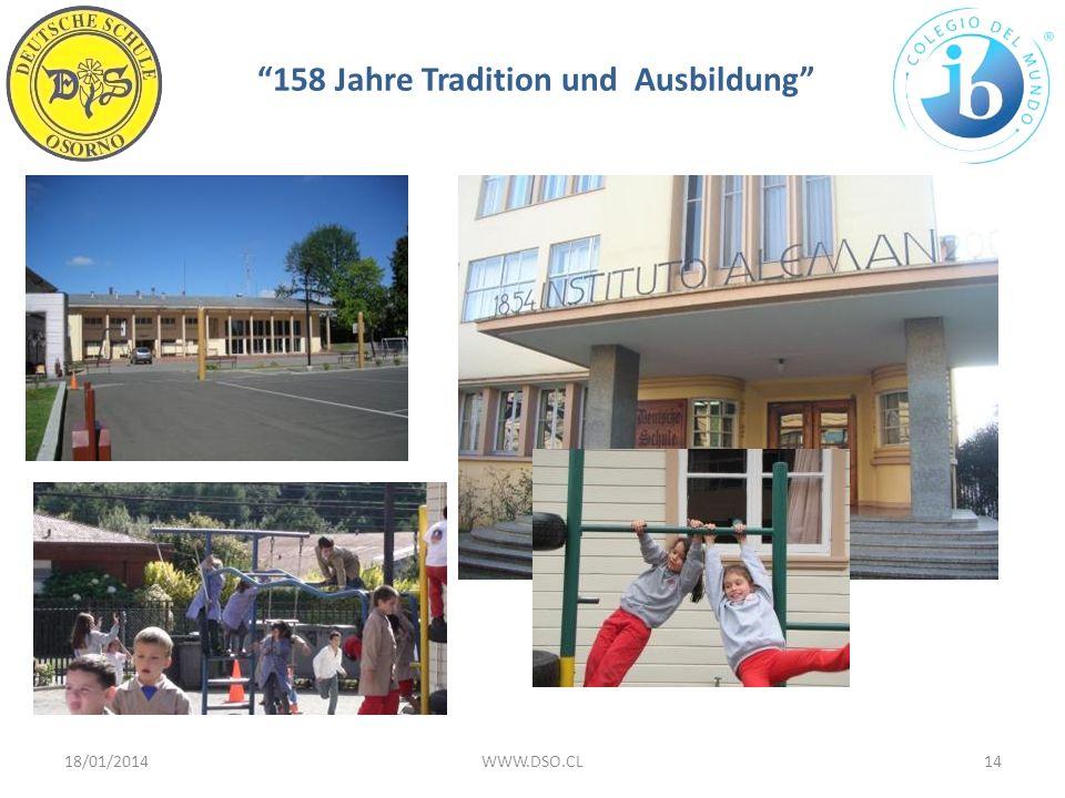 158 Jahre Tradition und Ausbildung 18/01/201414WWW.DSO.CL