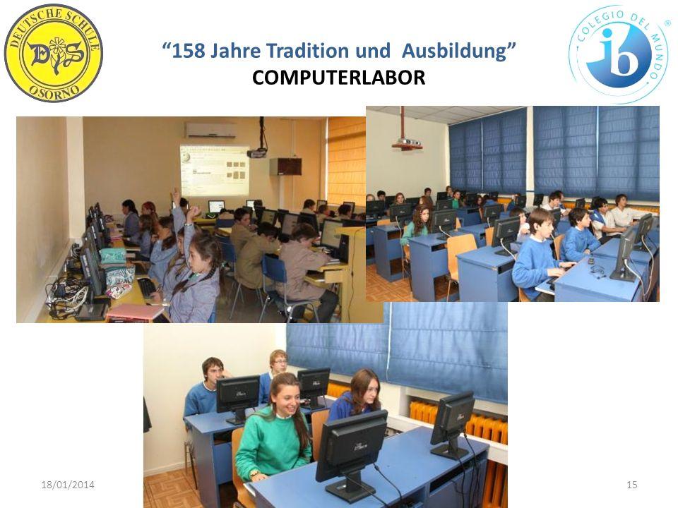 158 Jahre Tradition und Ausbildung COMPUTERLABOR 18/01/201415WWW.DSO.CL