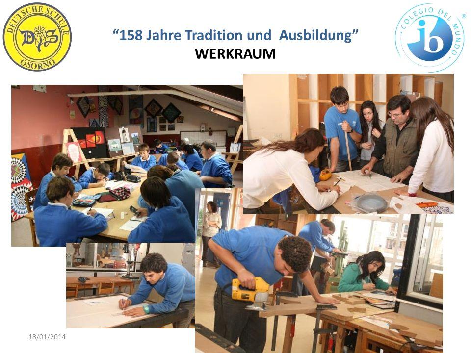 158 Jahre Tradition und Ausbildung WERKRAUM 18/01/201416WWW.DSO.CL