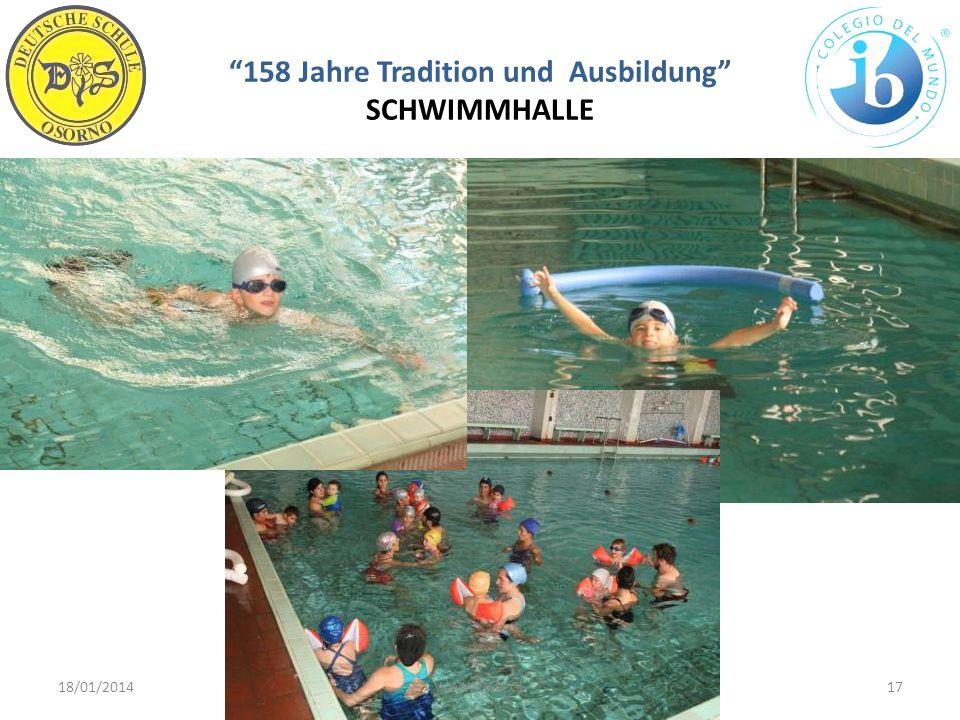 158 Jahre Tradition und Ausbildung SCHWIMMHALLE 18/01/201417WWW.DSO.CL