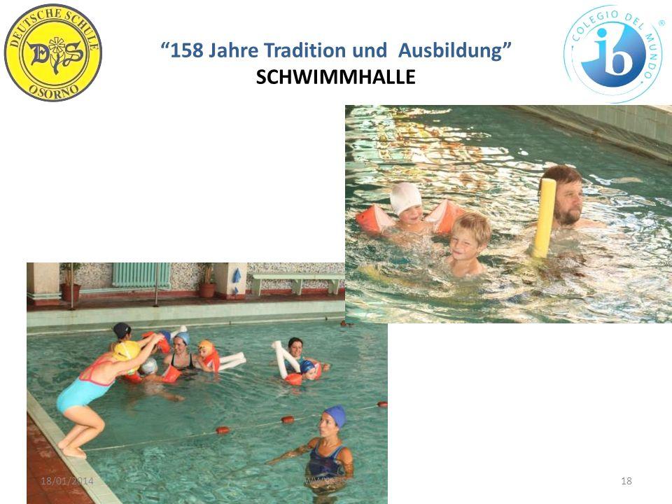 158 Jahre Tradition und Ausbildung SCHWIMMHALLE 18/01/201418WWW.DSO.CL