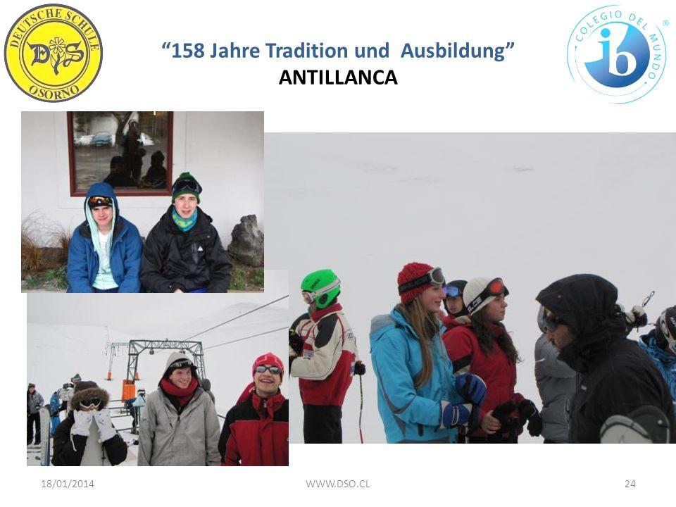 158 Jahre Tradition und Ausbildung ANTILLANCA 18/01/201424WWW.DSO.CL