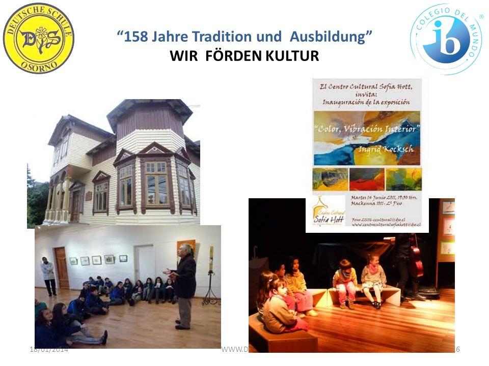 158 Jahre Tradition und Ausbildung WIR FÖRDEN KULTUR 18/01/201426WWW.DSO.CL