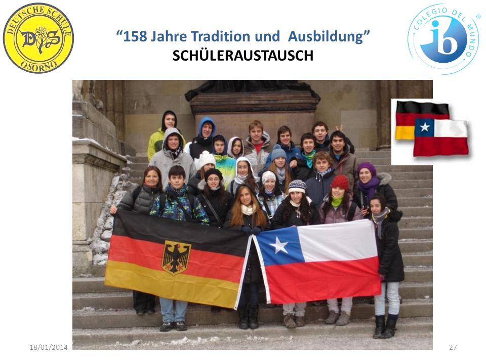 158 Jahre Tradition und Ausbildung SCHÜLERAUSTAUSCH 18/01/201427WWW.DSO.CL