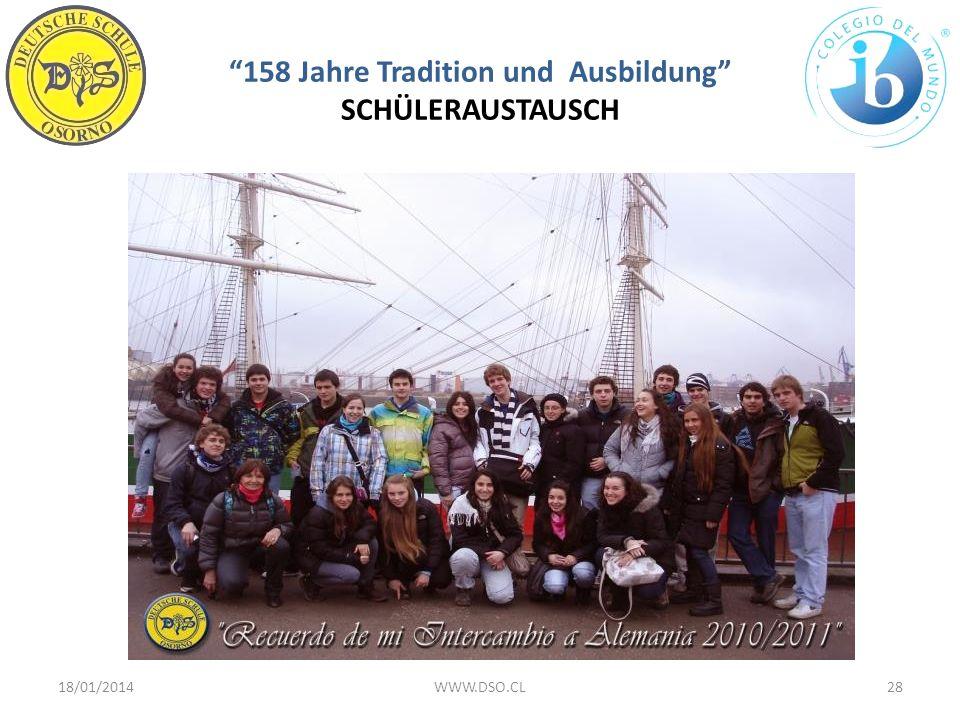 158 Jahre Tradition und Ausbildung SCHÜLERAUSTAUSCH 18/01/201428WWW.DSO.CL