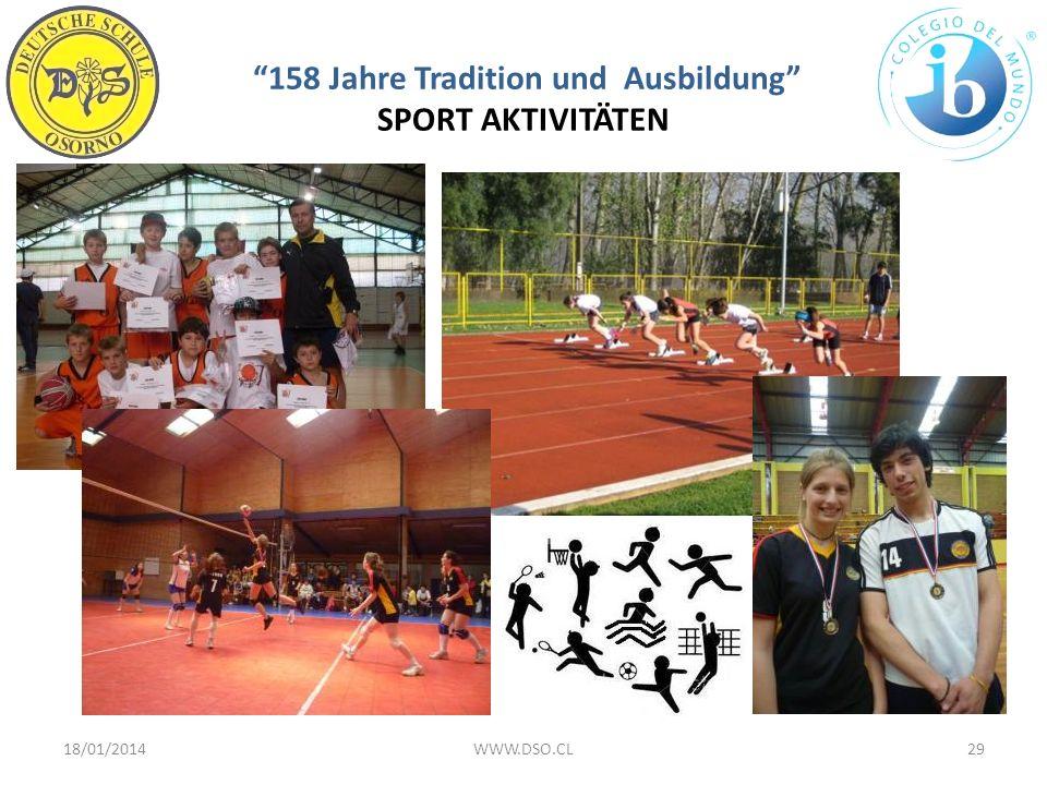 158 Jahre Tradition und Ausbildung SPORT AKTIVITÄTEN 18/01/201429WWW.DSO.CL