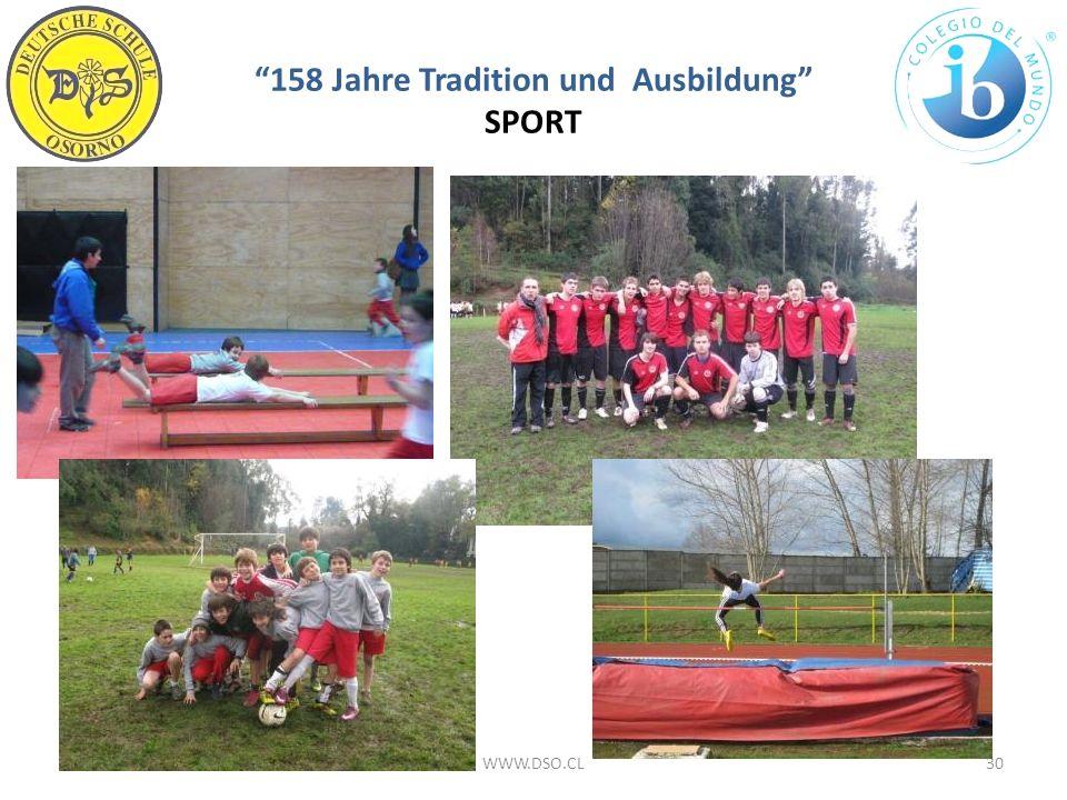 158 Jahre Tradition und Ausbildung SPORT 18/01/201430WWW.DSO.CL