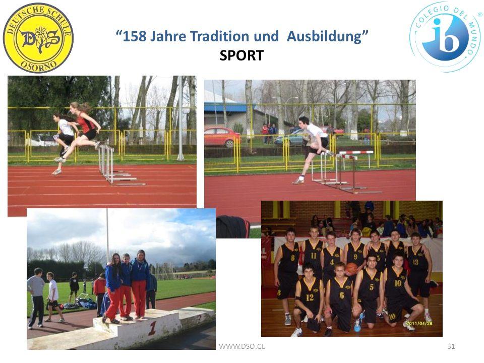 158 Jahre Tradition und Ausbildung SPORT 18/01/201431WWW.DSO.CL