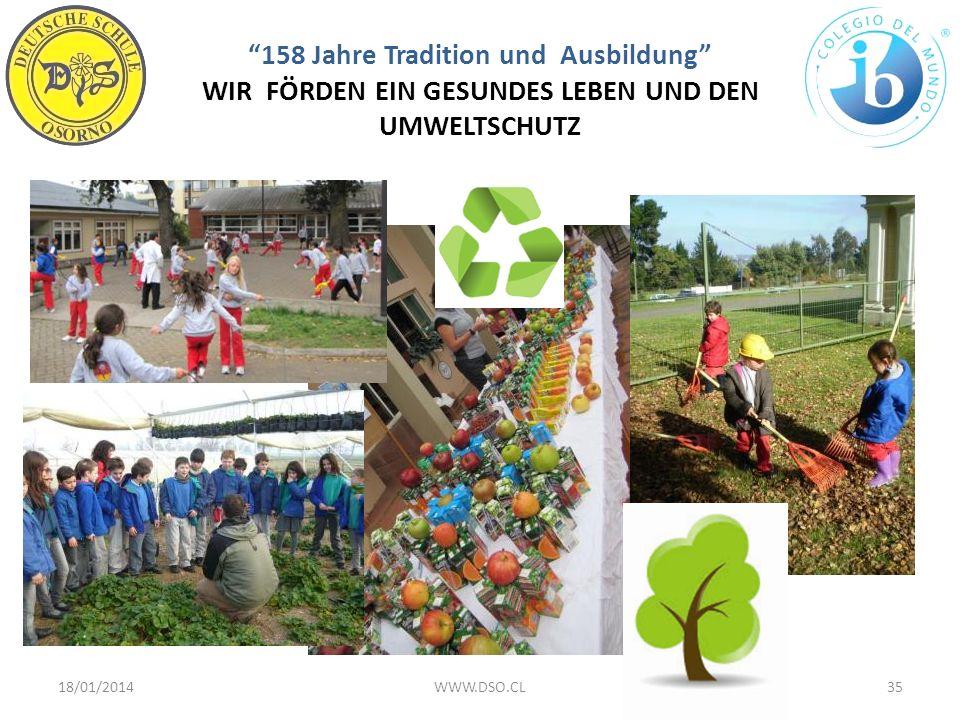 158 Jahre Tradition und Ausbildung WIR FÖRDEN EIN GESUNDES LEBEN UND DEN UMWELTSCHUTZ 18/01/201435WWW.DSO.CL