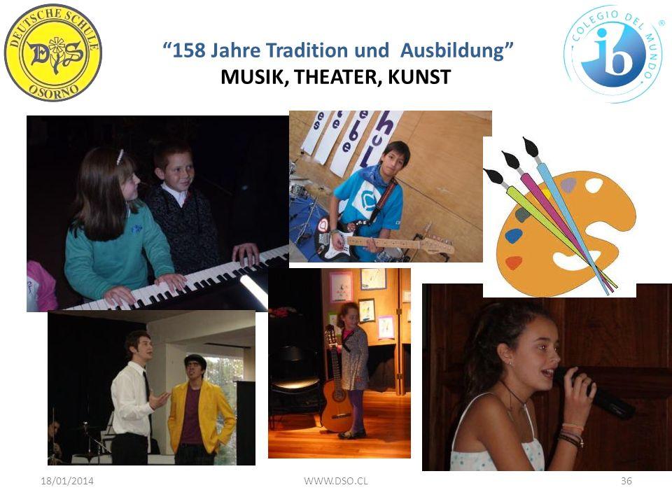 158 Jahre Tradition und Ausbildung MUSIK, THEATER, KUNST 18/01/201436WWW.DSO.CL