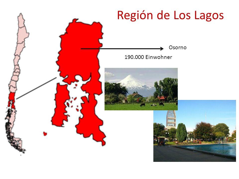 Región de Los Lagos Osorno 190.000 Einwohner