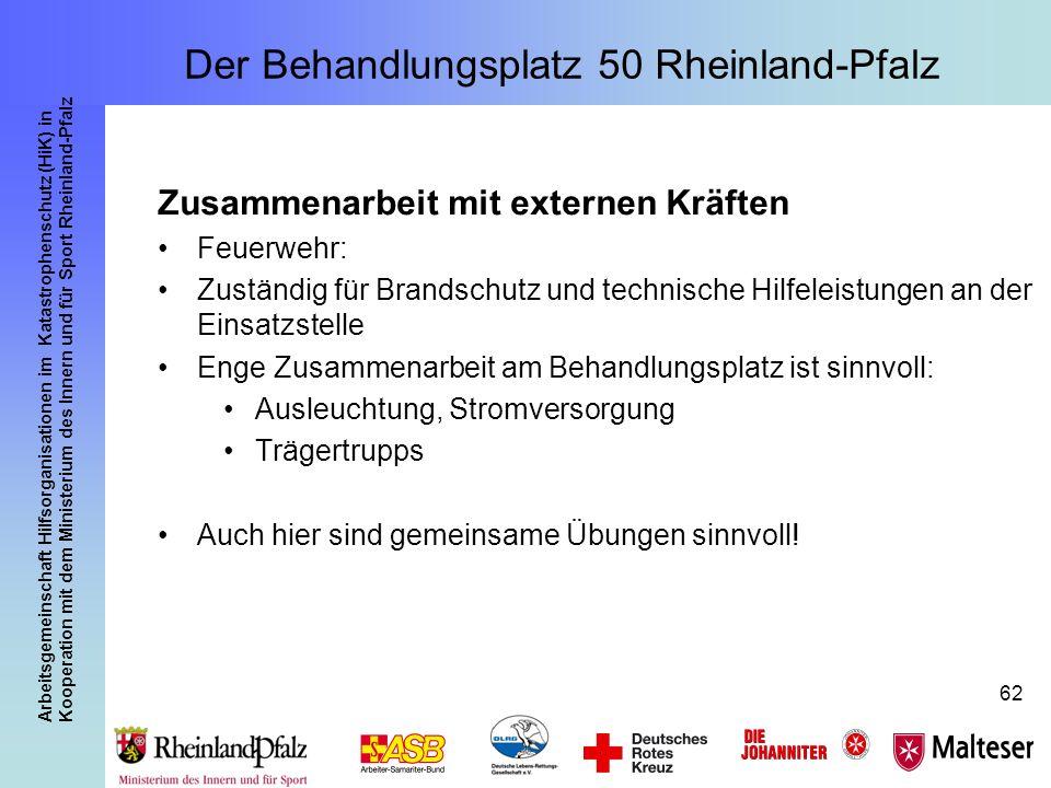 Arbeitsgemeinschaft Hilfsorganisationen im Katastrophenschutz (HiK) in Kooperation mit dem Ministerium des Innern und für Sport Rheinland-Pfalz 62 Zus