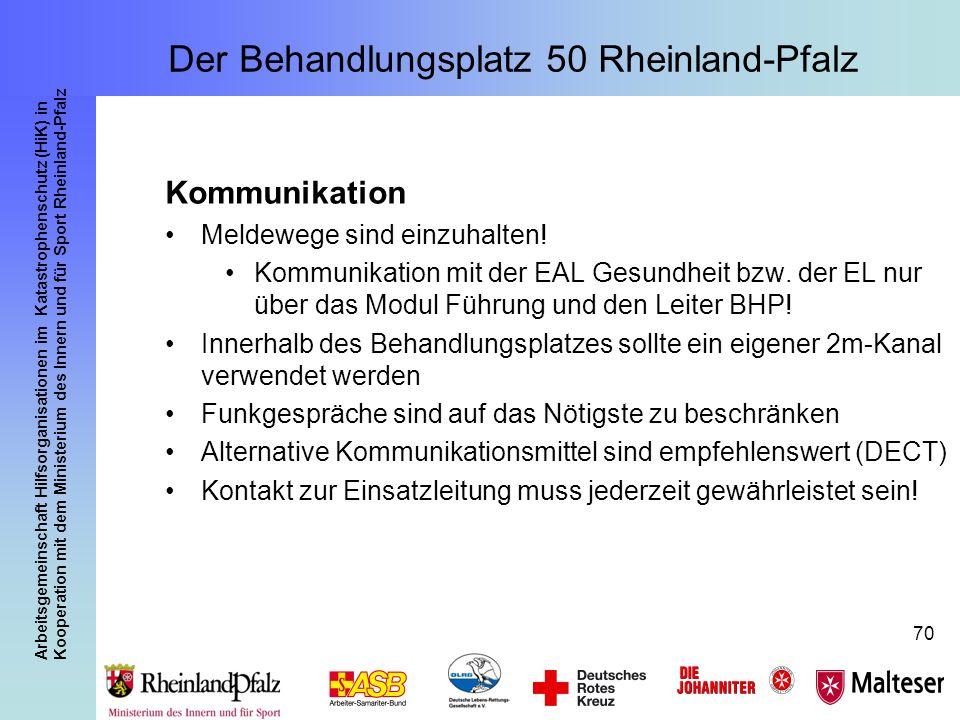 Arbeitsgemeinschaft Hilfsorganisationen im Katastrophenschutz (HiK) in Kooperation mit dem Ministerium des Innern und für Sport Rheinland-Pfalz 70 Kom