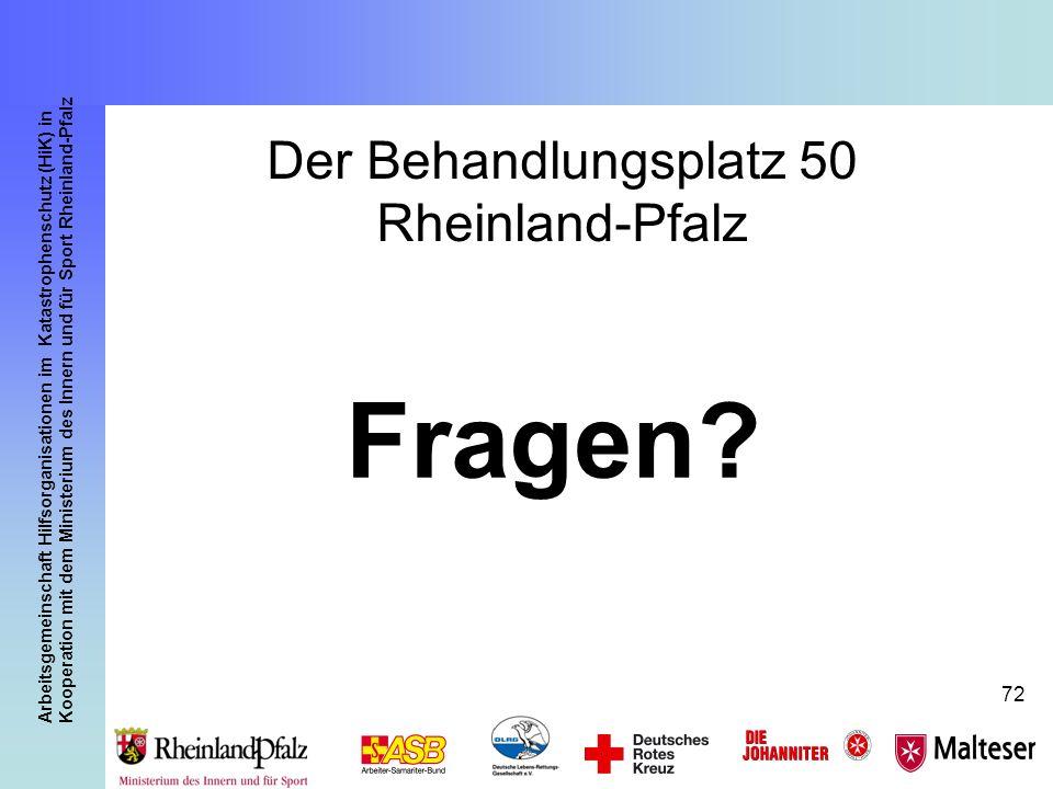 Arbeitsgemeinschaft Hilfsorganisationen im Katastrophenschutz (HiK) in Kooperation mit dem Ministerium des Innern und für Sport Rheinland-Pfalz 72 Der