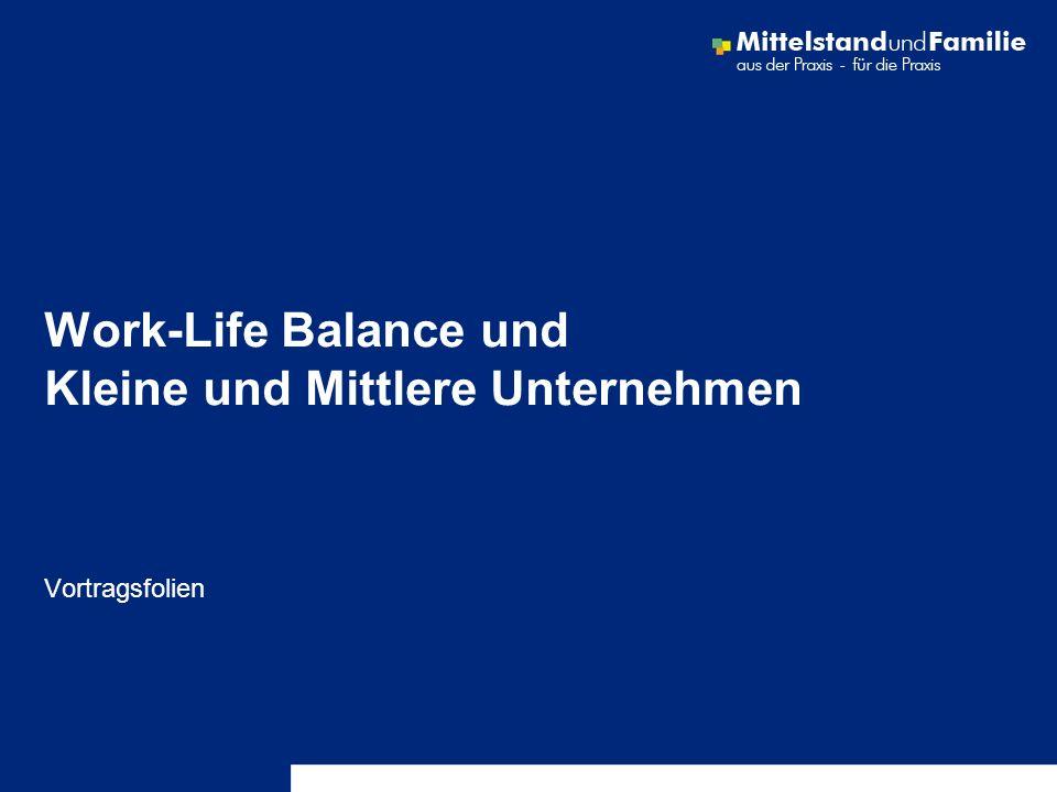 Work-Life Balance und Kleine und Mittlere Unternehmen Vortragsfolien
