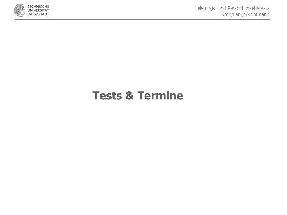 Leistungs- und Persönlichkeitstests Kroh/Lange/Rohrmann Tests & Termine