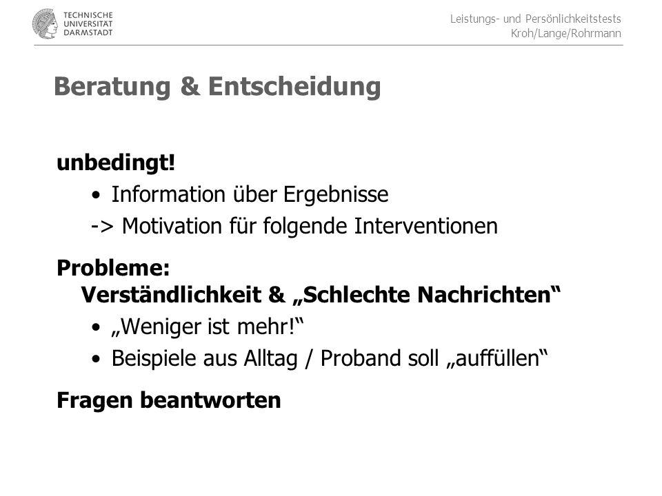 Leistungs- und Persönlichkeitstests Kroh/Lange/Rohrmann Beratung & Entscheidung unbedingt.