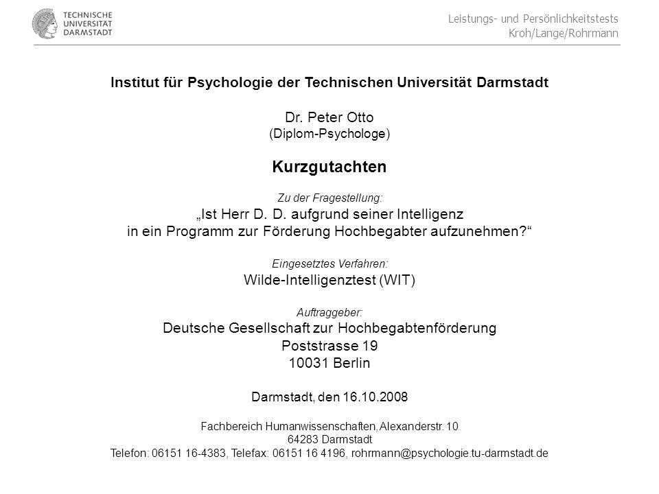Leistungs- und Persönlichkeitstests Kroh/Lange/Rohrmann Institut für Psychologie der Technischen Universität Darmstadt Dr.