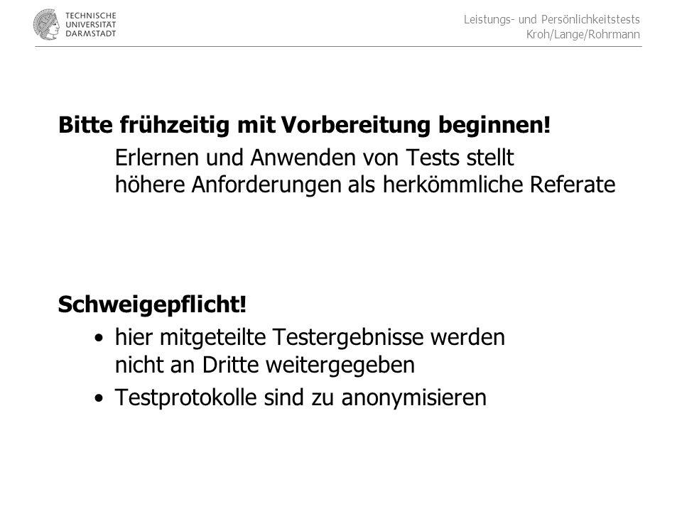 Leistungs- und Persönlichkeitstests Kroh/Lange/Rohrmann Literatur Amelang, M.