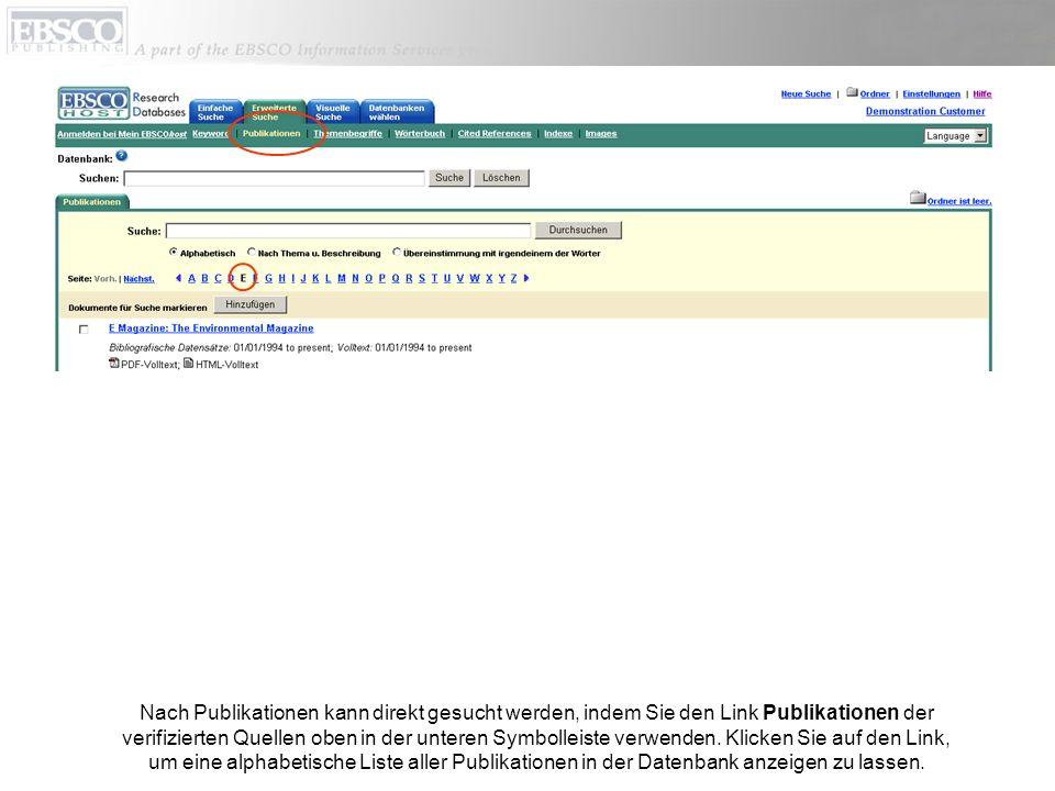 Nach Publikationen kann direkt gesucht werden, indem Sie den Link Publikationen der verifizierten Quellen oben in der unteren Symbolleiste verwenden.