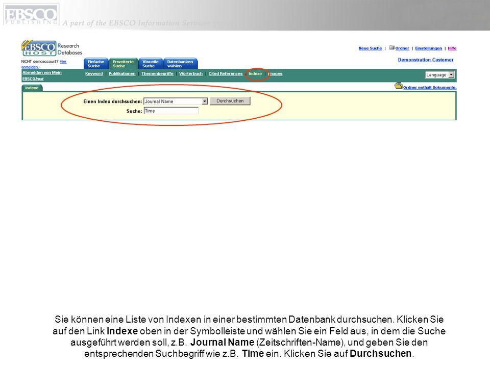 Sie können eine Liste von Indexen in einer bestimmten Datenbank durchsuchen.