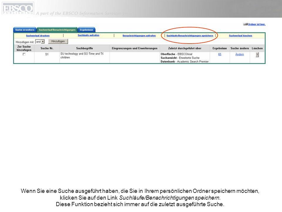 Füllen Sie die Felder aus, wählen Sie die Optionsschaltfläche Gespeicherte Suche (dauerhaft) oder Gespeicherte Suche (temporär) aus und klicken Sie anschließend auf die Schaltfläche Speichern.