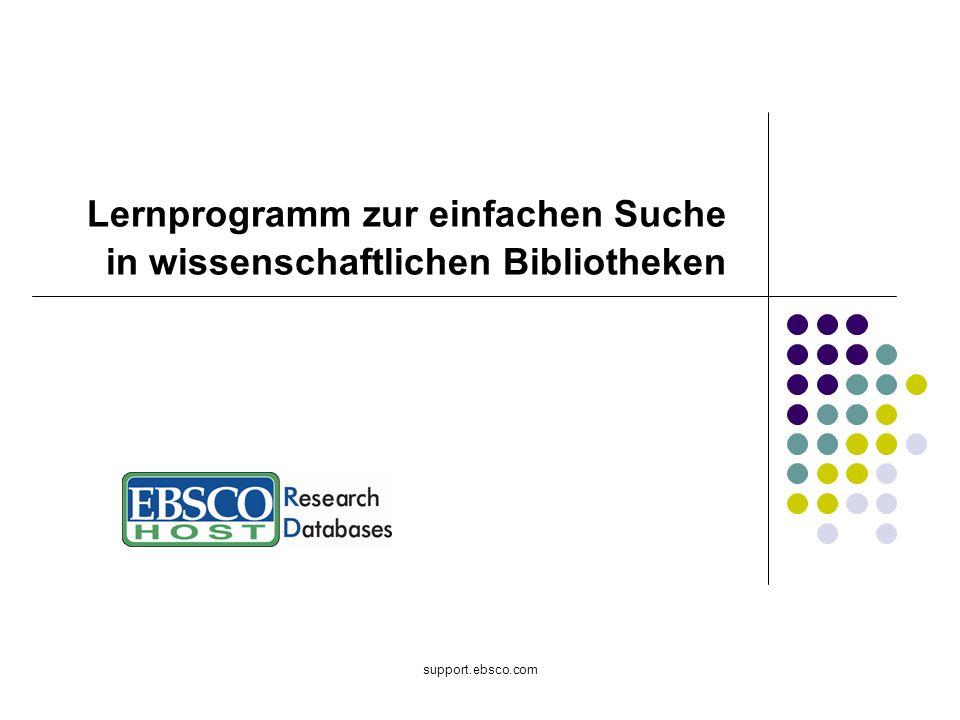 support.ebsco.com Lernprogramm zur einfachen Suche in wissenschaftlichen Bibliotheken