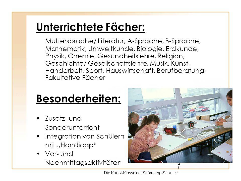 Unterrichtete Fächer: Muttersprache/ Literatur, A-Sprache, B-Sprache, Mathematik, Umweltkunde, Biologie, Erdkunde, Physik, Chemie, Gesundheitslehre, R