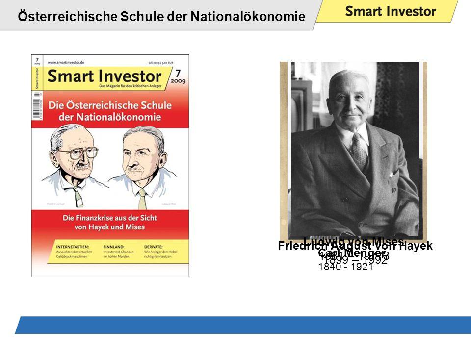 Österreichische Schule der Nationalökonomie Carl Menger 1840 - 1921 Friedrich August von Hayek 1899 – 1992 Ludwig von Mises 1881 – 19773