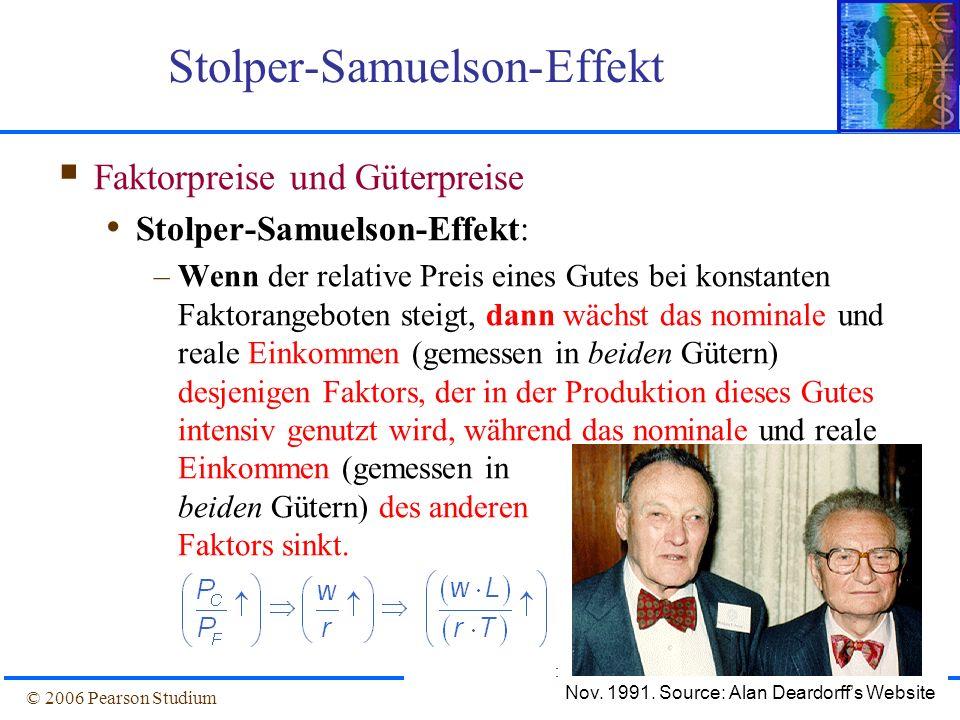 Folie 4-26© 2006 Pearson Studium Stolper-Samuelson-Effekt Faktorpreise und Güterpreise Stolper-Samuelson-Effekt: –Wenn der relative Preis eines Gutes