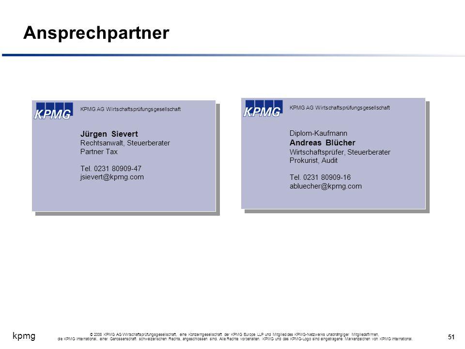 kpmg 51 © 2008 KPMG AG Wirtschaftsprüfungsgesellschaft, eine Konzerngesellschaft der KPMG Europe LLP und Mitglied des KPMG-Netzwerks unabhängiger Mitg