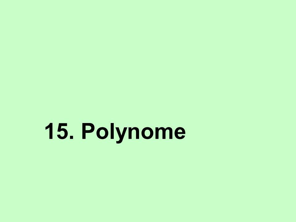 15. Polynome