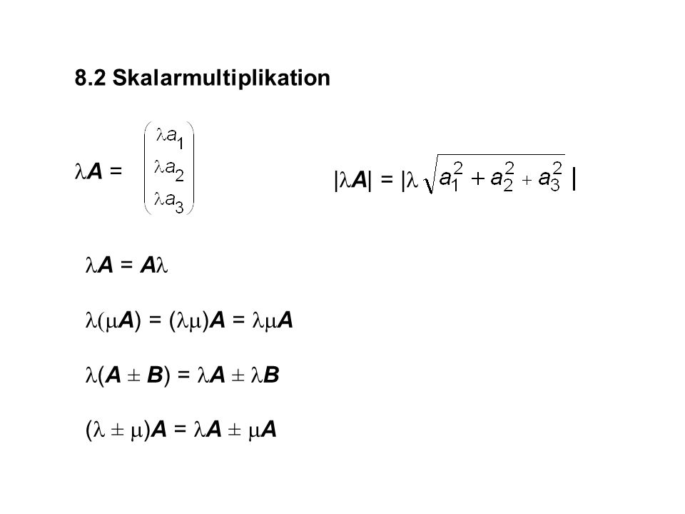 A + B = 0 B = - A = A + (-B) = A - B A - B B – A (A - B) - C A - (B - C)