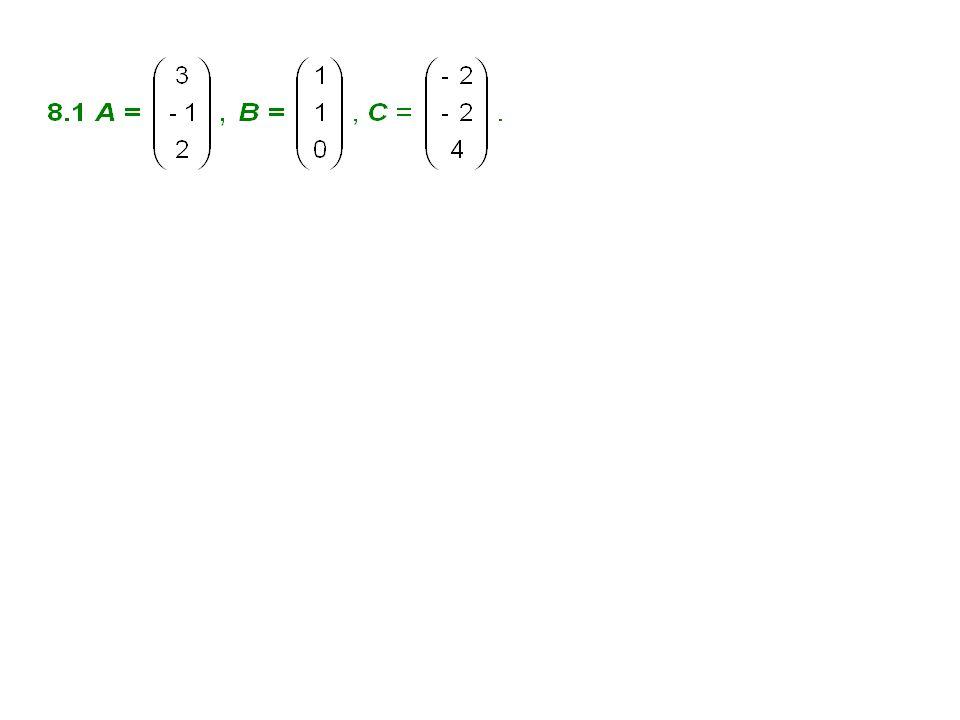 A B = 0 A B = |A| |B| A B = -|A| |B| B A BB