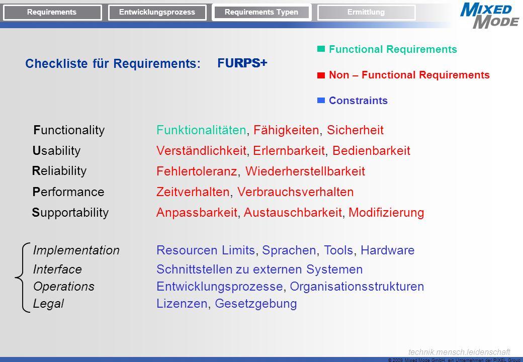 © 2009 Mixed Mode GmbH, ein Unternehmen der PIXEL Group technik.mensch.leidenschaft Checkliste für Requirements: FunctionalityFunktionalitäten, Fähigk