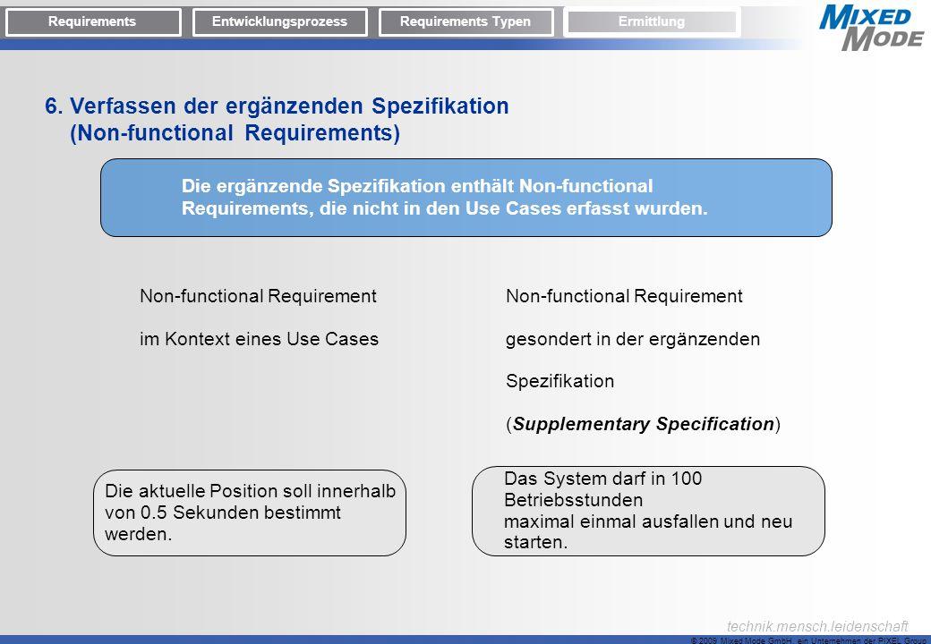 © 2009 Mixed Mode GmbH, ein Unternehmen der PIXEL Group technik.mensch.leidenschaft Non-functional Requirement im Kontext eines Use Cases Non-function