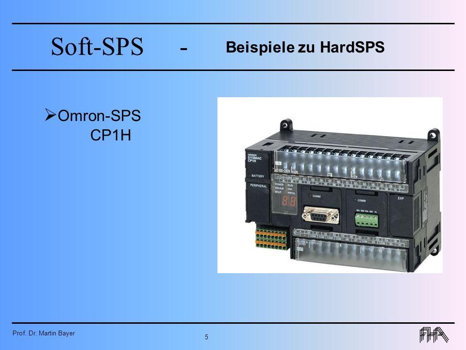 Prof. Dr. Martin Bayer 5 Soft-SPS- Beispiele zu HardSPS Omron-SPS CP1H