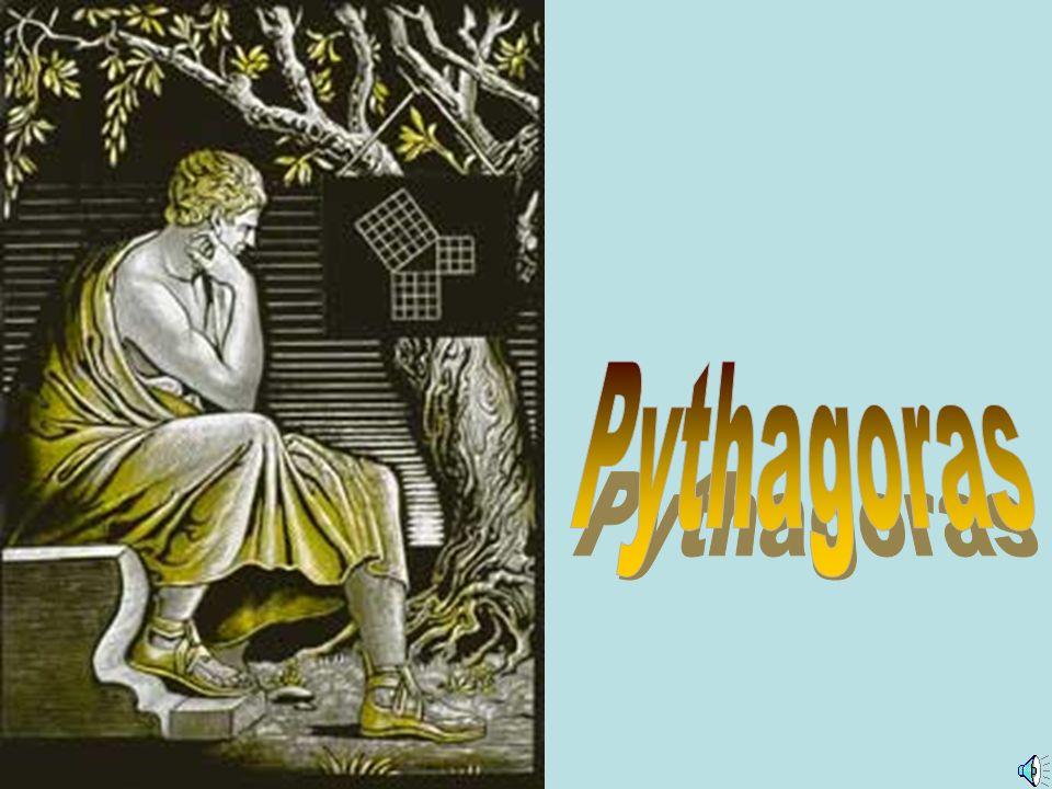 Pythagoras - seinerzeit in grandioser Mathematiker- wurde um 570 vor Christus in Spermos auf der griechischen Insel Samos geboren.