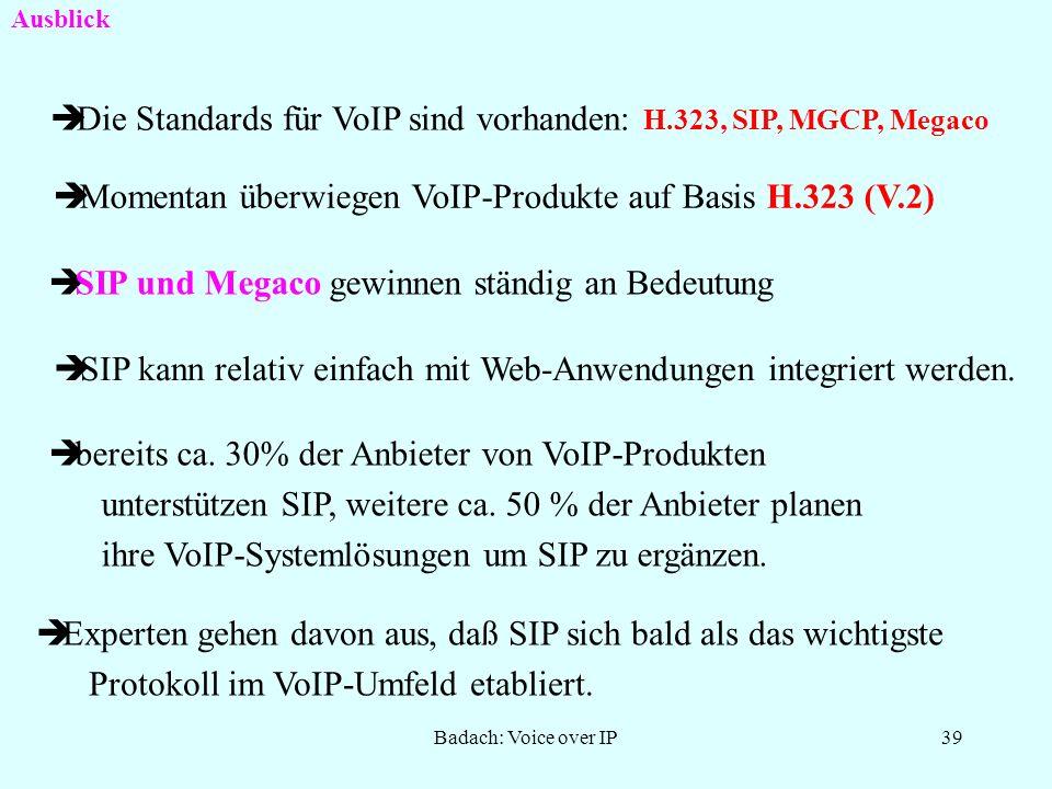 Badach: Voice over IP38 Megaco-Einsatz: Kopplung von netzwerkbasierten TK-Anlagen Herkömmliche TK-Systeme und VoIP
