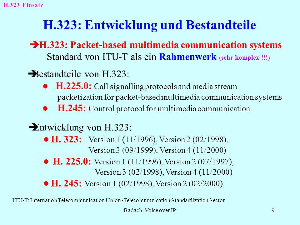 Badach: Voice over IP8 Bedeutung des Protokolls RTCP RTCP: RTP Control Protocol Folgende RTCP-Pakettypen sind u. a. zu unterscheiden: Sender-Report SR